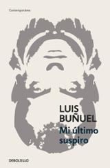 Mi último suspiro - Buñuel, Luis