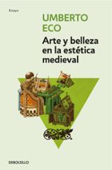 Arte y belleza en la estética medieval - Eco, Umberto