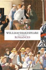 William Shakespeare. Obra completa IV. Romances
