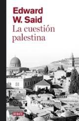 La cuestión palestina - Said, Edward W.