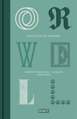 Escritor en guerra. Correspondencia y diarios 1936-1943
