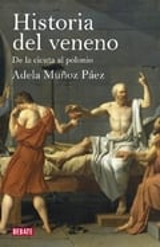 Historia del veneno - Muñoz Páez, Adela