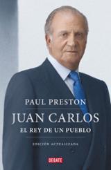 Juan Carlos I. El rey de un pueblo