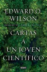 Cartas a un joven científico - Wilson,  Edwardo O