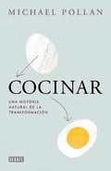 Cocinar. Una historia natural de la transformación