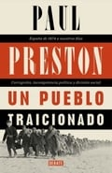 Un pueblo traicionado, España de 1876 a nuestros días