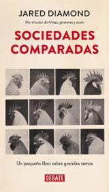 Sociedades comparadas. Un pequeño libro sobre grandes temas
