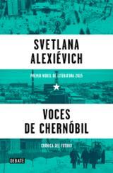 Voces de Chernóbil - Alexievich, Svetlana