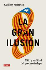 La gran ilusión - Martínez, Guillem