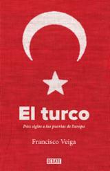 El turco - Veiga, Francisco