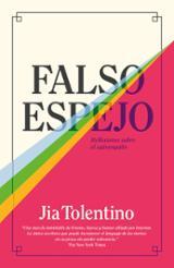 Falso espejo - Tolentino, Jia