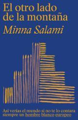 El otro lado de la montaña - Salami, Minna