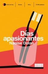 Días apasionantes - Dolan, Naoise