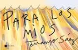 Para los míos - Sáez, Juanjo (ilust.)
