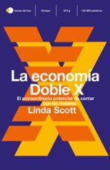 La economía Doble X - Scott, Linda