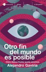 Otro fin del mundo es posible - Gaviria, Alejandro