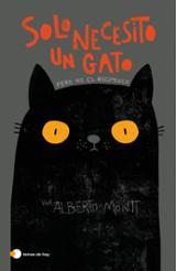 Solo necesito un gato - Montt, Alberto