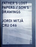 Father´s lost papers / son´s drawings