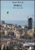 Beirut. Storia di una città