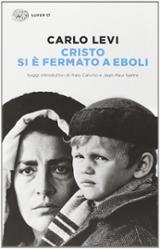 Cristo si è fermato a Eboli - Levi, Carlo
