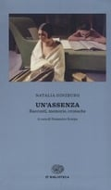 Un´assenza. Racconti, memorie, cronache 1933-1988