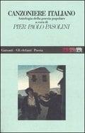 Canzionere italiano: Antologia della poesia popolare (o.c. en 2 v