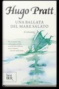 La ballata del mare salato (romanzo) - Pratt, Hugo
