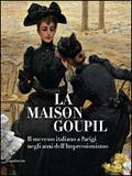 La maison Goupil. Il successo italiano a Parigi negli anni dell´  -