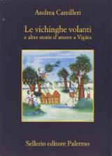 Le vichinghe volanti e altre storie d´amore a Vigàta