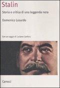 Stalin : storia e critica di una leggenda nera