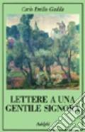 Lettere a una gentile signora