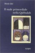 Il male primordiale nella Qabbalah