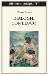 Dialoghi con Leucò  - Pavese, Cesare