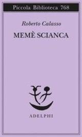 Memè Scianca - Calasso, Roberto