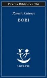Bobi - Calasso, Roberto