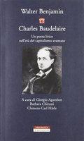 Charles Baudelaire. Un poeta lirico nell´età del capitalismo avan