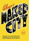 Weege. Weegee´s Naked City - AAVV