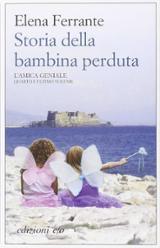 Storia della bambina perduta. L´amica geniale, vol. IV