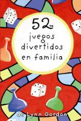 52 juegos divertidos en familia - AAVV