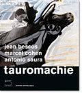Tauromachie. Antonio Saura