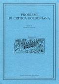 Problemi di critica goldoniana, vol.XIV