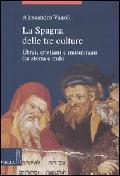 La Spagna delle tre culture