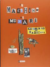 Munari´s machines