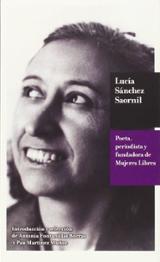 Lucía Sánchez Saornil. Poeta, periodista y fundadora de Mujeres L - AAVV