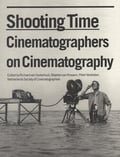 Shooting Time: Conversations with cinematographers