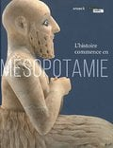 L´histoire commence en Mesopotamie