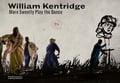 William Kentridge More Sweetly Play The Dance -
