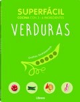 Superfácil. Verduras - ORATHAY SOUKSSISAVANH