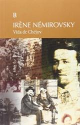 Vida de Chéjov - Némirovsky, Irène