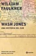 Wash Jones. Una historia del sur